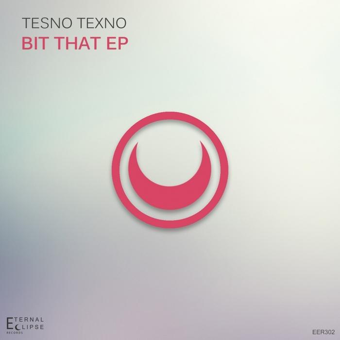 TESNO TEXNO - Bit That