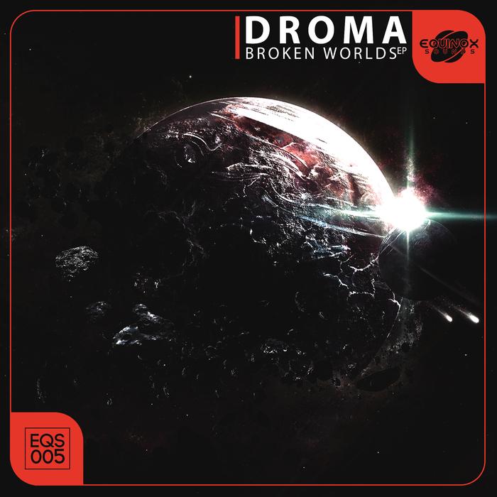 DROMA - Broken Worlds