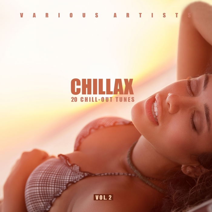 VARIOUS - Chillax (20 Chill-Out Tunes) Vol 2