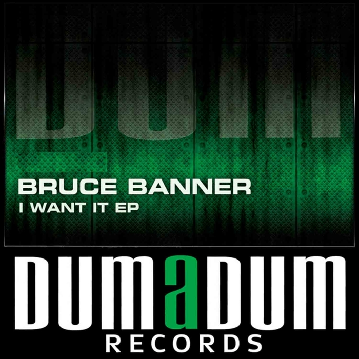 BRUCE BANNER - I Want It