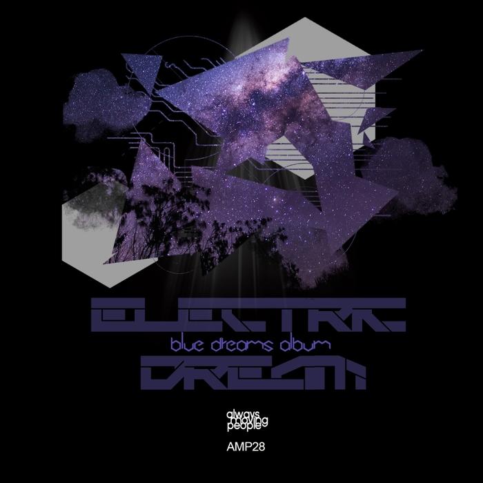 ELECTRIC DREAM - Blue Dreams