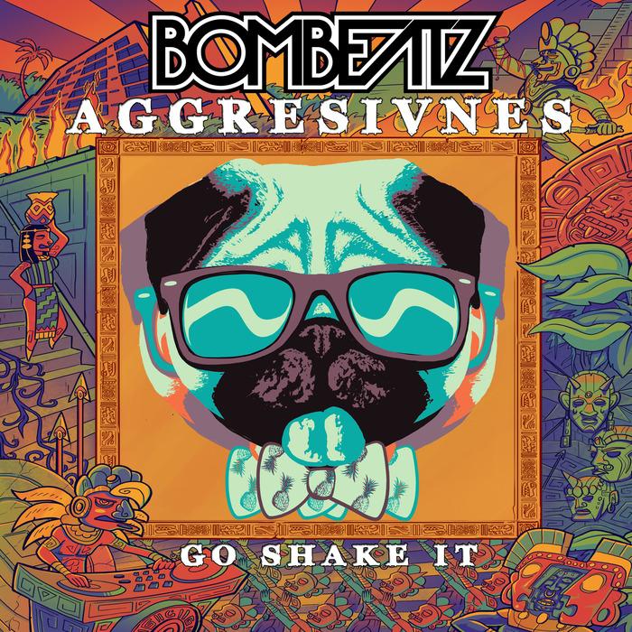 AGGRESIVNES - Go Shake It