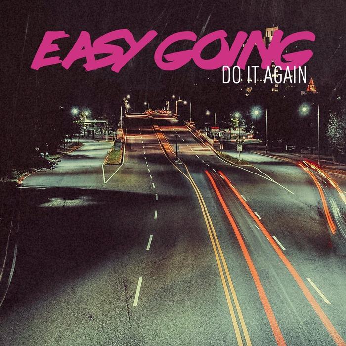 EASY GOING - Do It Again