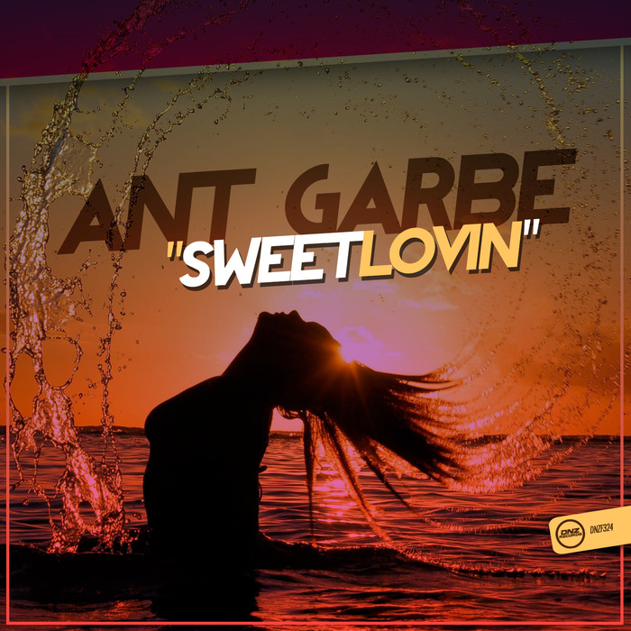 ANT GARBE - Sweet Lovin