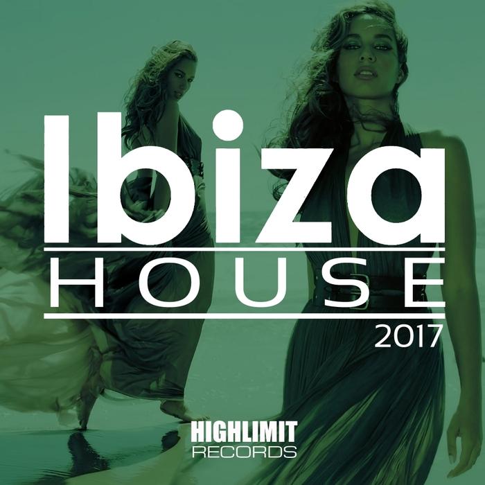 VARIOUS - Ibiza House 2017