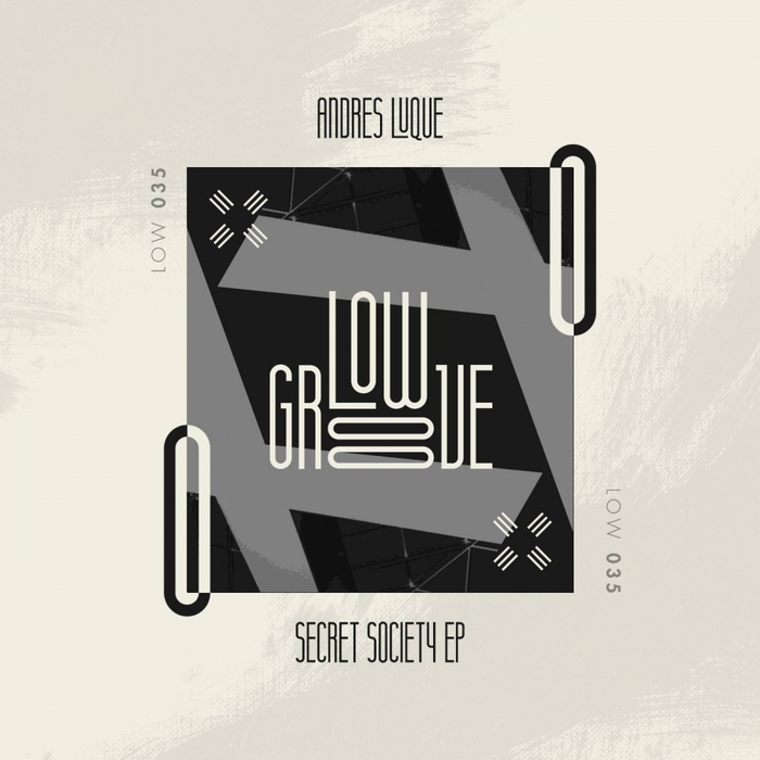 ANDRES LUQUE - Secret Society EP