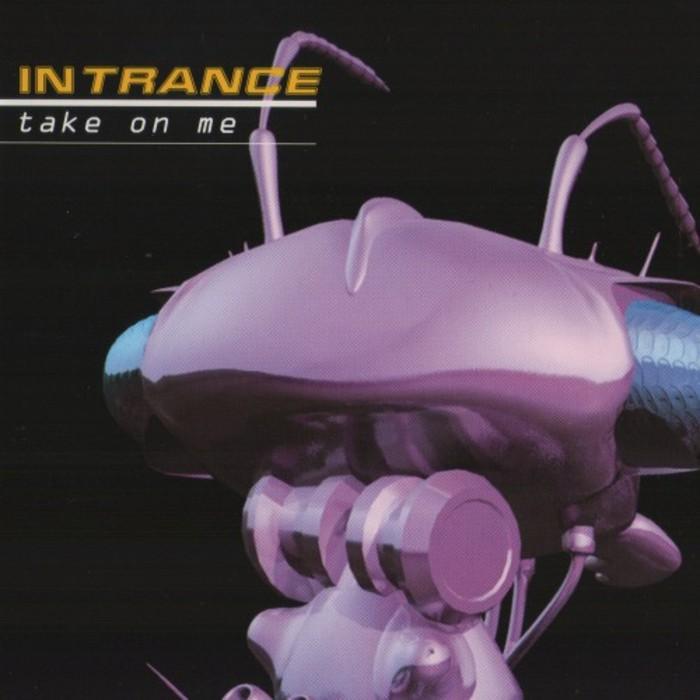 INTRANCE - Take On Me