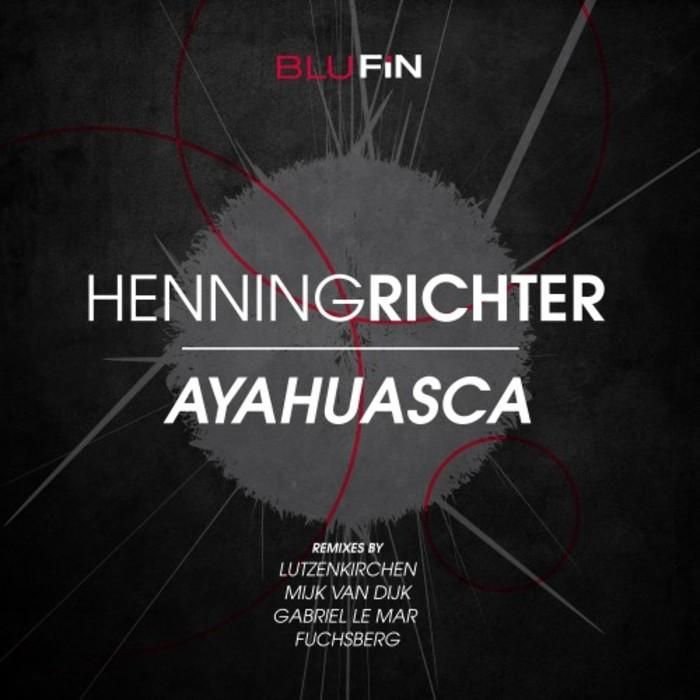 HENNING RICHTER - Ayahuasca EP