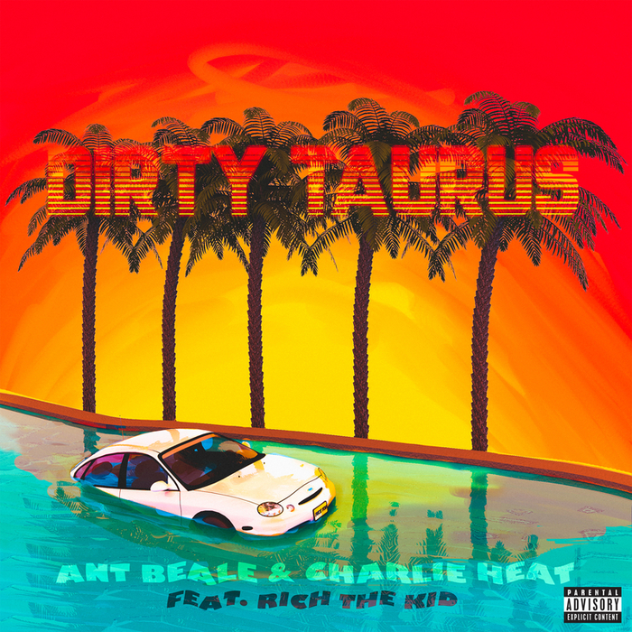 CHARLIE HEAT feat RICH THE KID - Dirty Taurus (Explicit Remix)