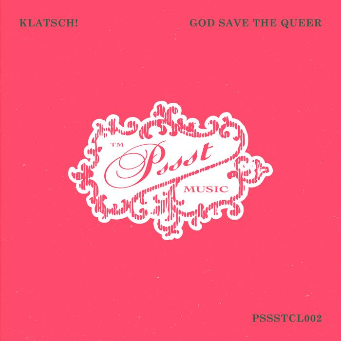KLATSCH! - God Save The Queer