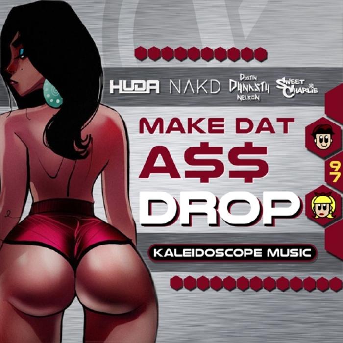 HUDA HUDIA/NAKD - Make Dat A$$ Drop