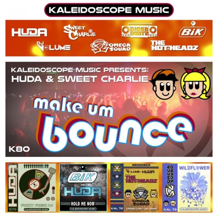 HUDA HUDIA/SWEET CHARLIE - Make Um Bounce