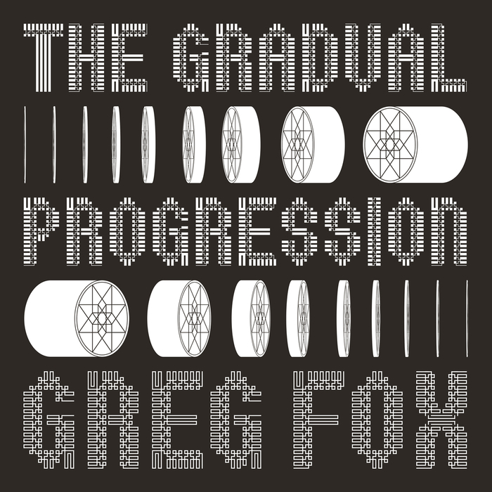 GREG FOX - The Gradual Progression