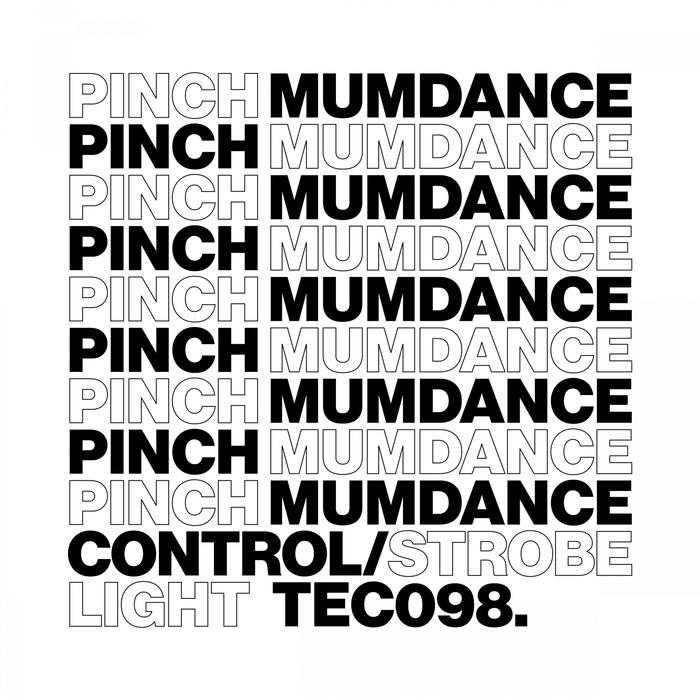 PINCH/MUMDANCE - Control/Strobe Light