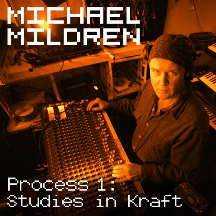 MICHAEL MILDREN - Process 1: Studies In Kraft