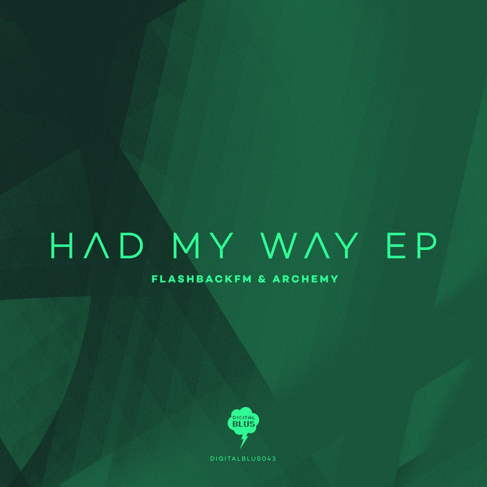 FLASHBACKFM & ARCHEMY - Had My Way EP