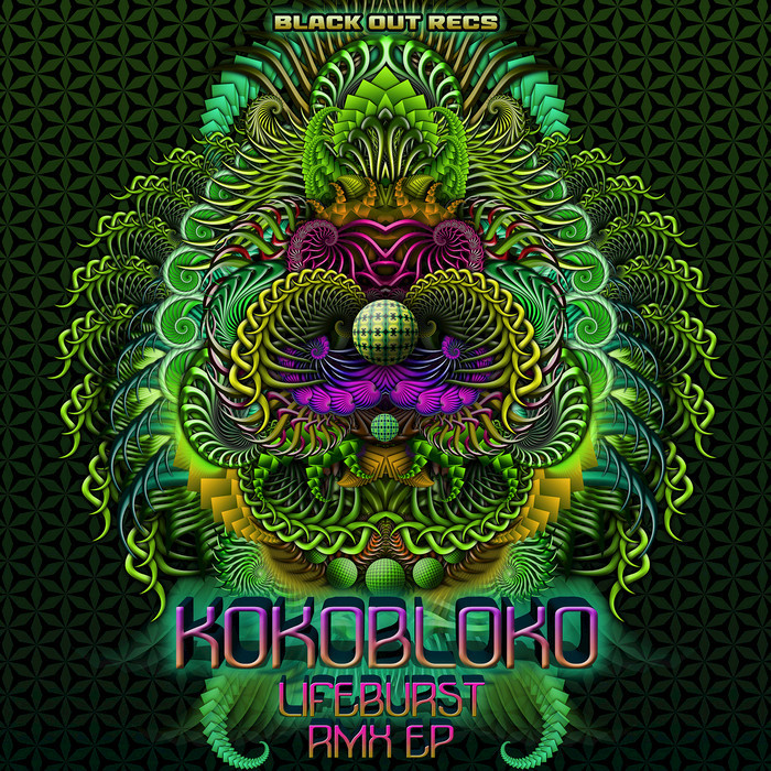 KOKOBLOKO - Lifeburst (Remixes)