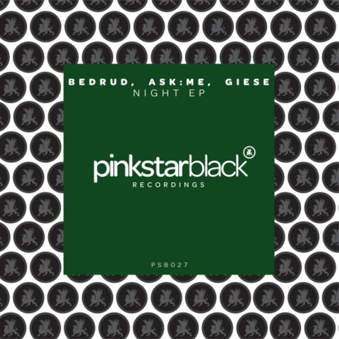 BEDRUD/ASK:ME/GIESE - Night EP