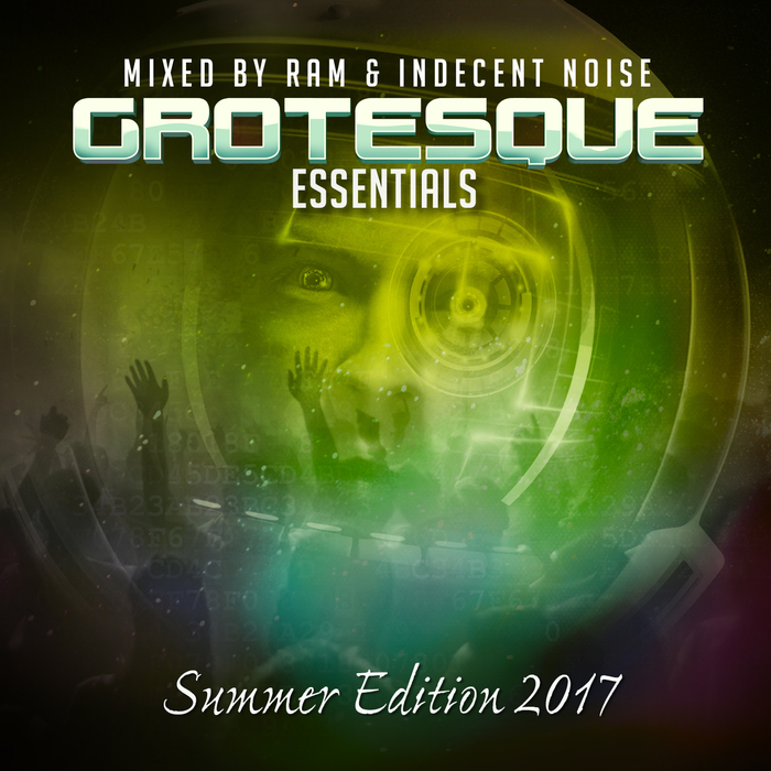 INDECENT NOISE/RAM/VARIOUS - Grotesque Essentials Summer 2017 Edition (unmixed tracks)