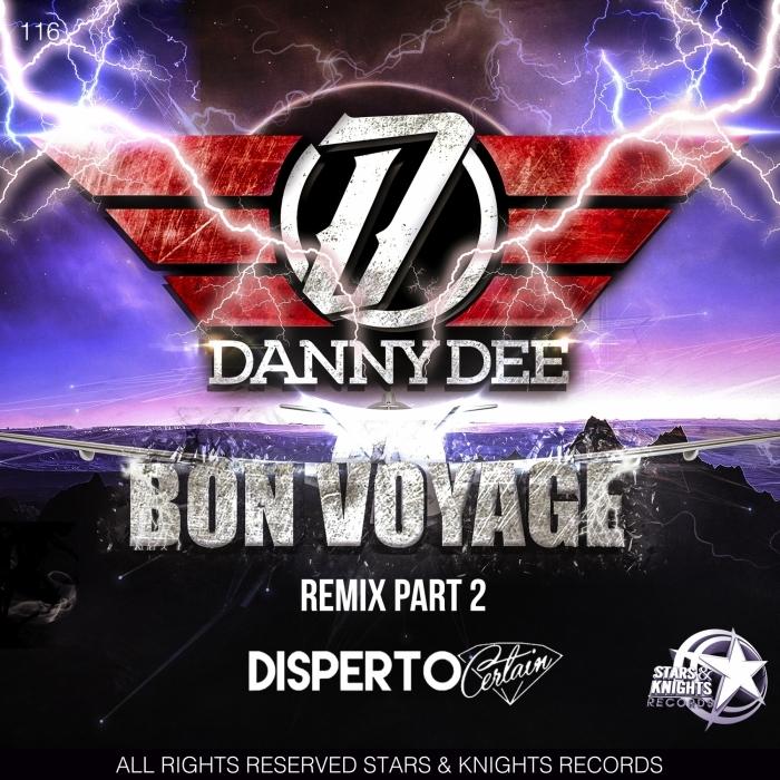 DANNY DEE - Bon Voyage Remix Part 2
