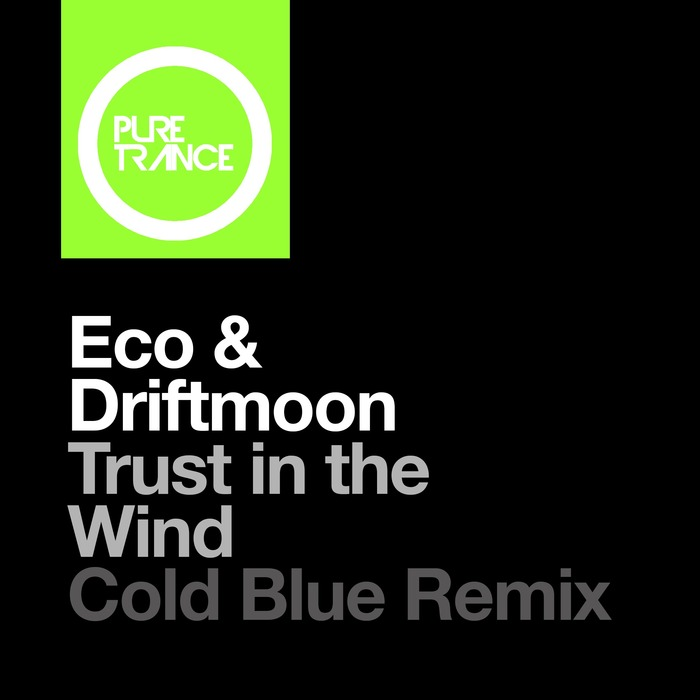 ECO & DRIFTMOON - Trust In The Wind