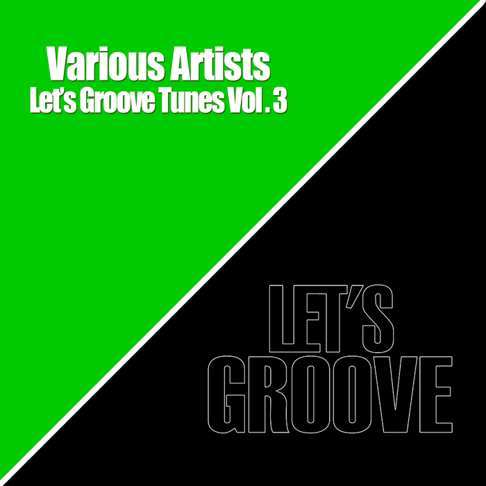 VARIOUS - Let's Groove Tunes Vol 3