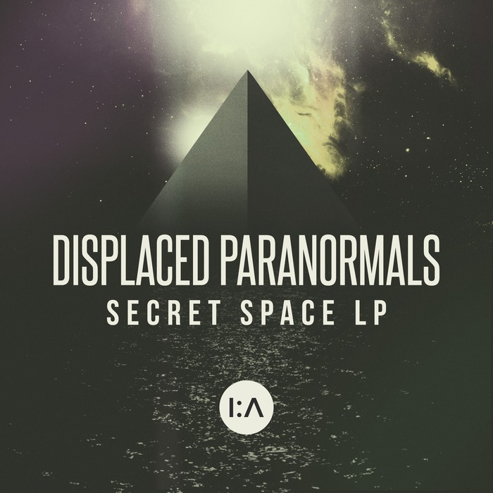 DISPLACED PARANORMALS - Secret Space LP