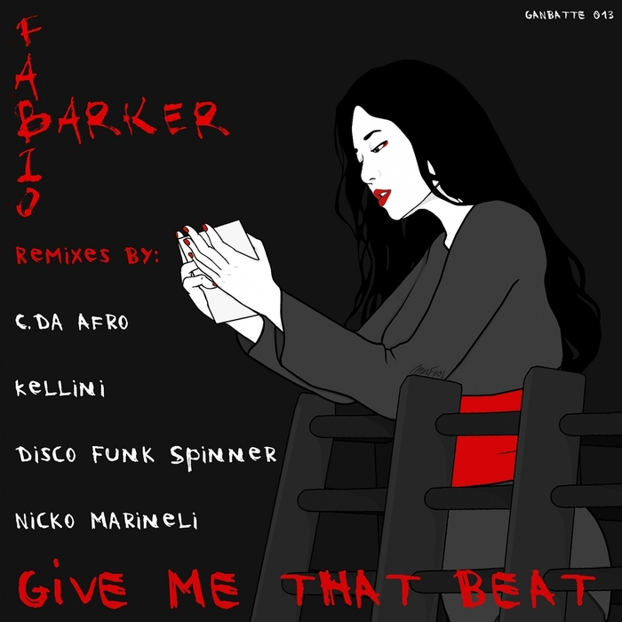 FABIO BARKER - Give Me That Beat (Remixes)