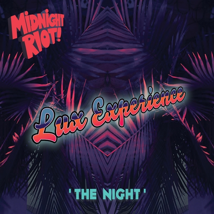 LUX EXPERIENCE - The Night