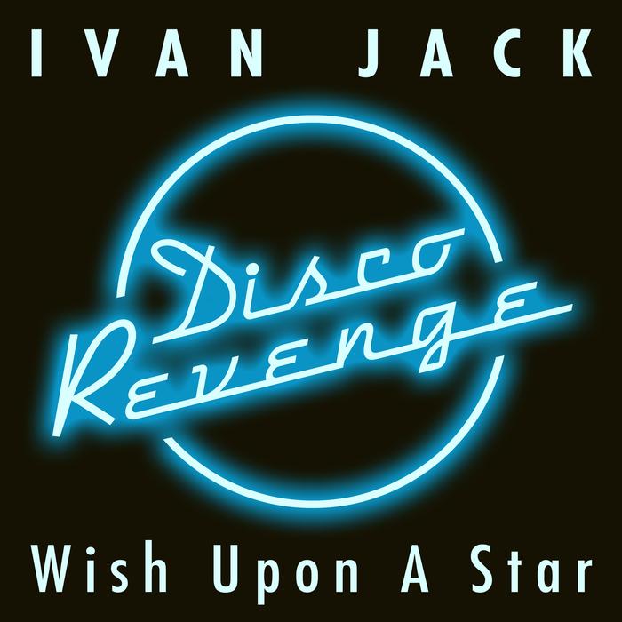 IVAN JACK - Wish Upon A Star