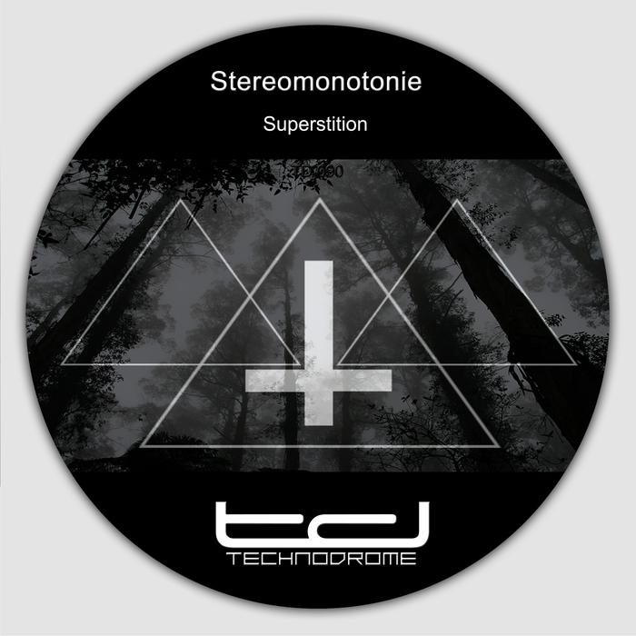 STEREOMONOTONIE - Superstition