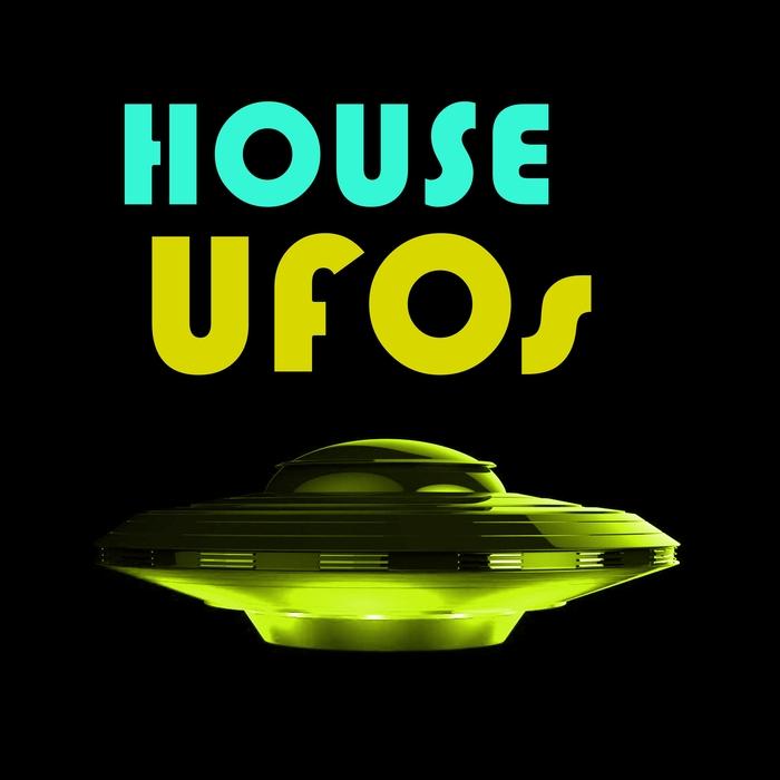 VARIOUS - House UFOs
