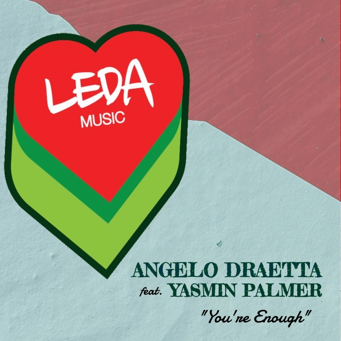 ANGELO DRAETTA/YASMIN PALMER - You're Enough