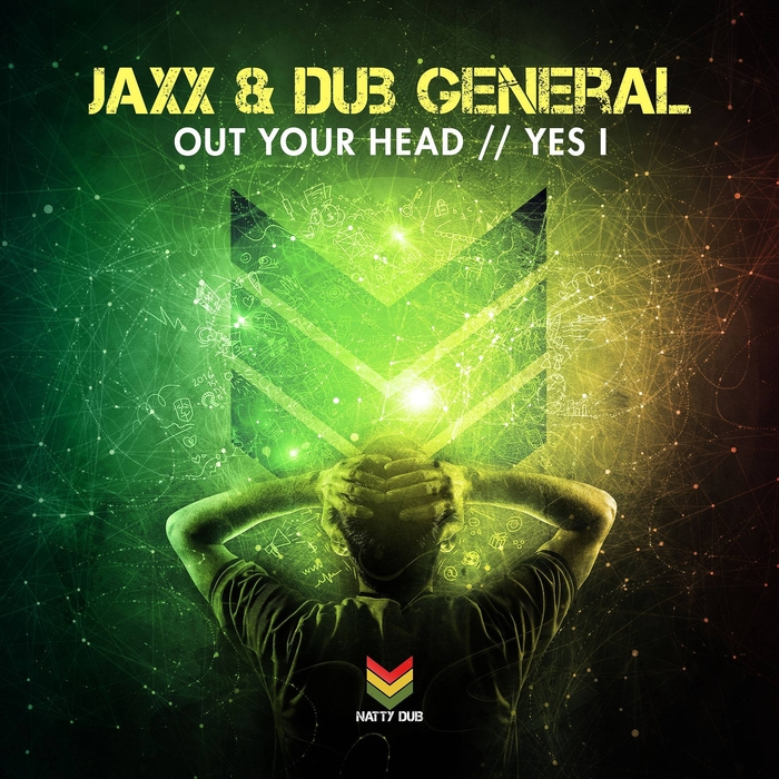 JAXX & DUB GENERAL - Out Your Head/Yes I