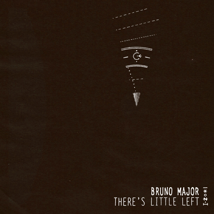 BRUNO MAJOR - There's Little Left