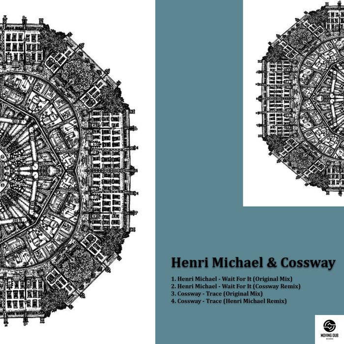HENRI MICHAEL/COSSWAY - Wait For It