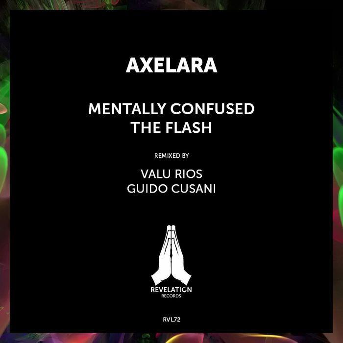 AXELARA - Mentally Confused