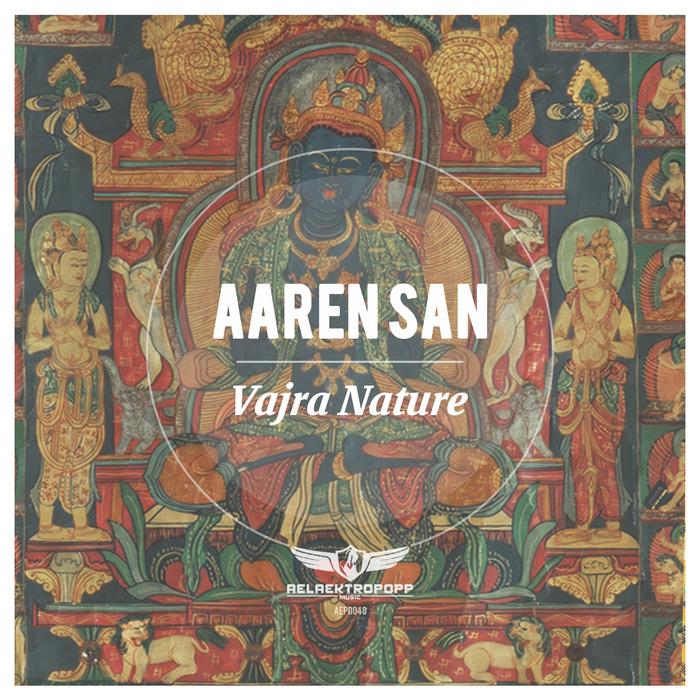 AAREN SAN - Vajra Nature