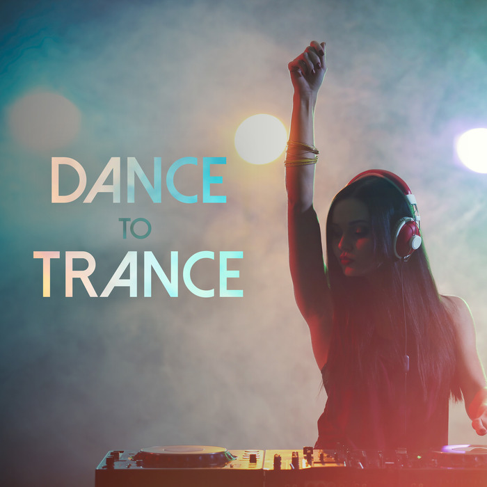 VARIOUS - Dance To Trance