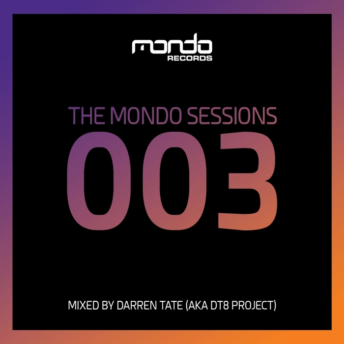 VARIOUS - The Mondo Sessions 003 (unmixed tracks)