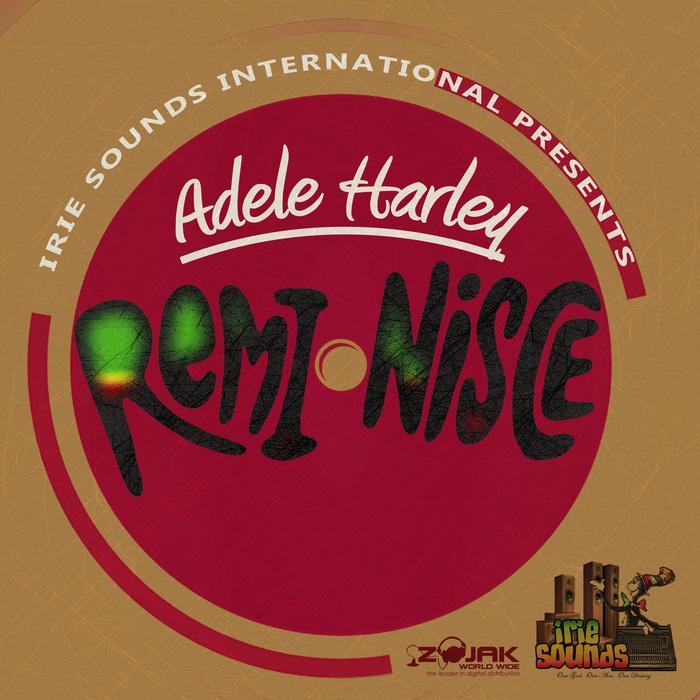ADELE HARLEY - Reminisce