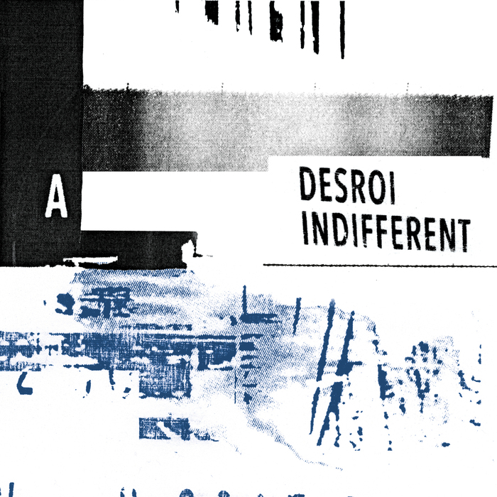 DESROI - Indifferent