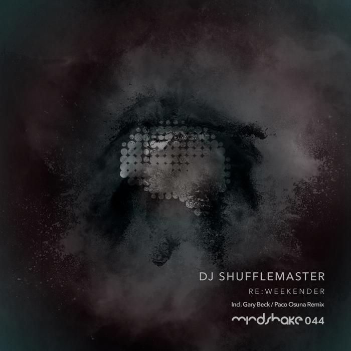 DJ SHUFFLEMASTER - Re:Weekender