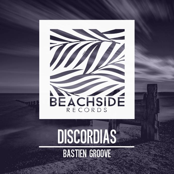 BASTIEN GROOVE - Discordias