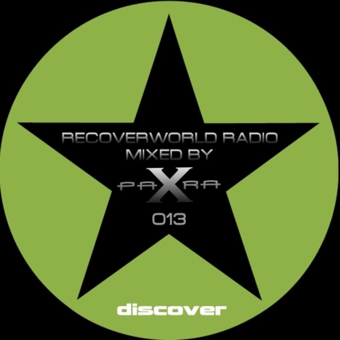 VARIOUS/PARA X - Recoverworld Radio 013 (Mixed By Para X)