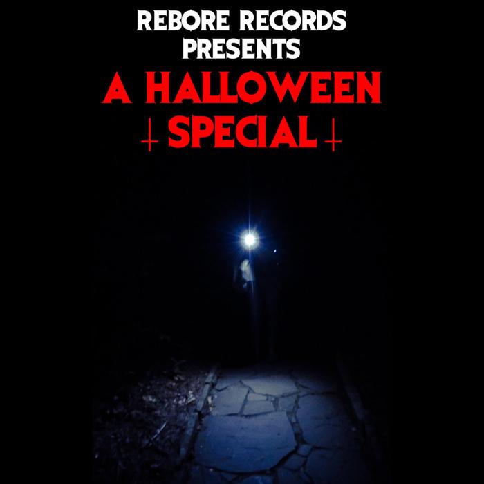 VARIOUS - Rebore Records Presents: A Halloween Special