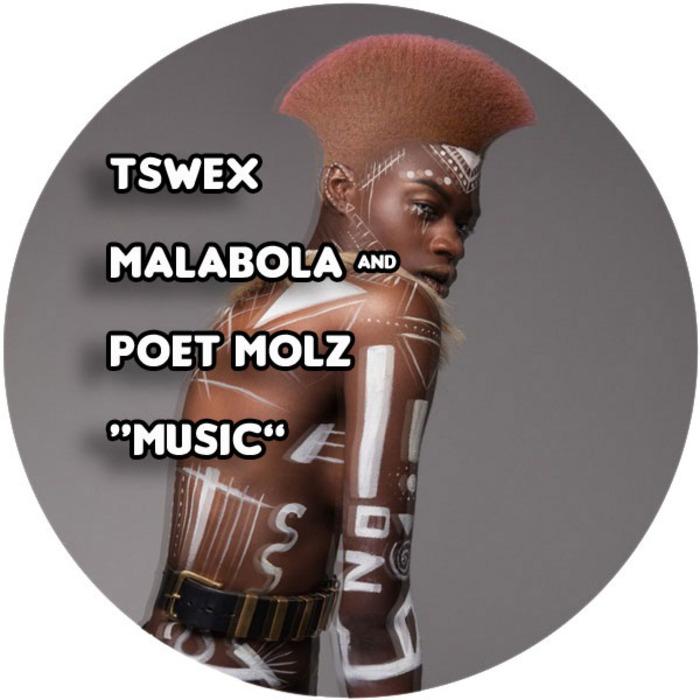 TSWEX MALABOLA feat POET MOLZ - Music