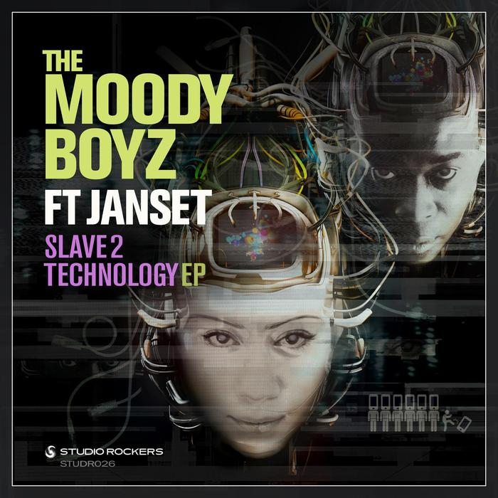 THE MOODY BOYZ feat JANSET - Slave 2 Technology