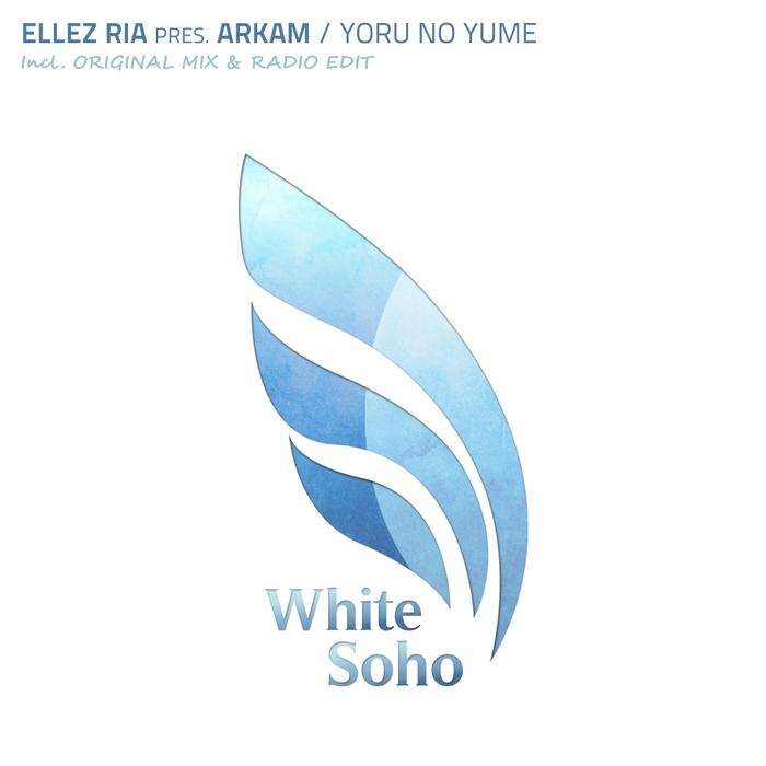 ELLEZ RIA presents ARKAM - Yoru No Yume
