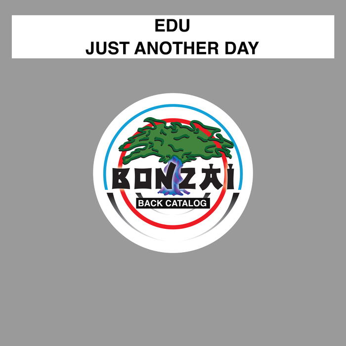 EDU - Just Another Day
